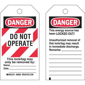 Lockout Tags: DANGER: DO NOT OPERATE