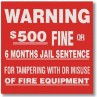 Brooks Warning $500 Fine Tampering Fire Sign